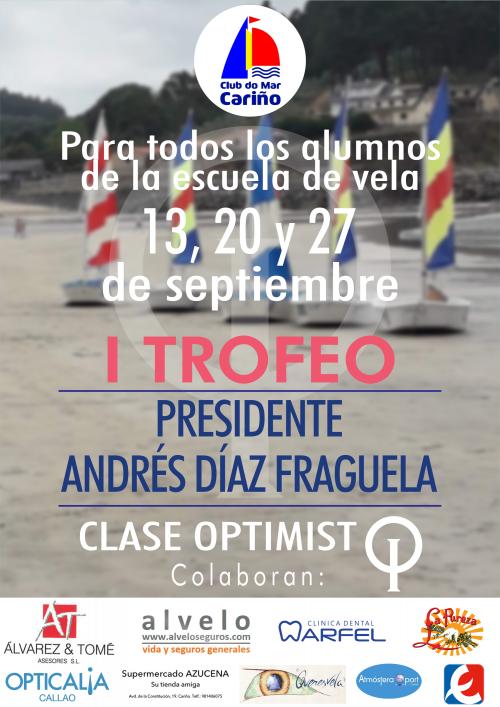 I Trofeo - Presidente Andrés Díaz Fraquela
